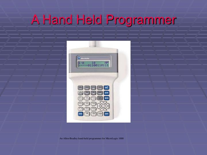 A Hand Held Programmer