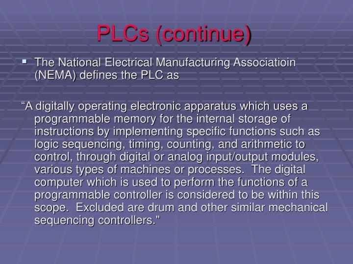 PLCs (continue)