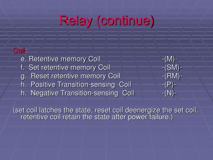 Relay (continue)