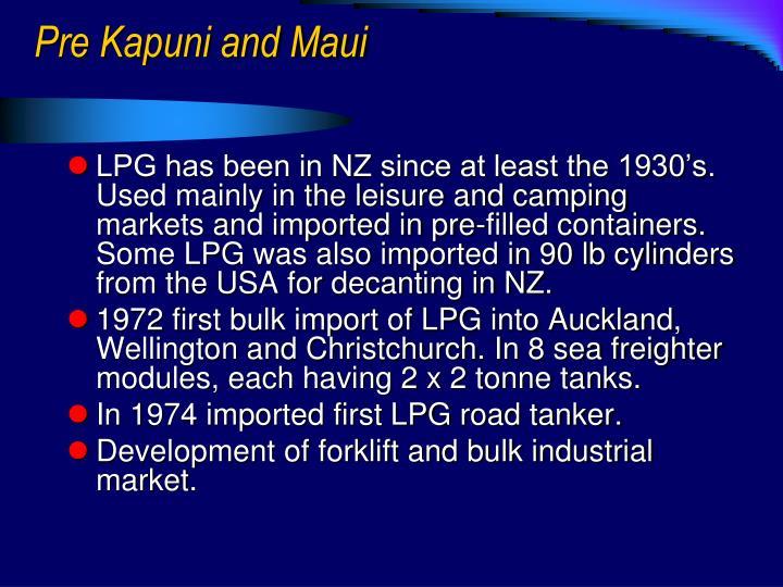 Pre Kapuni and Maui
