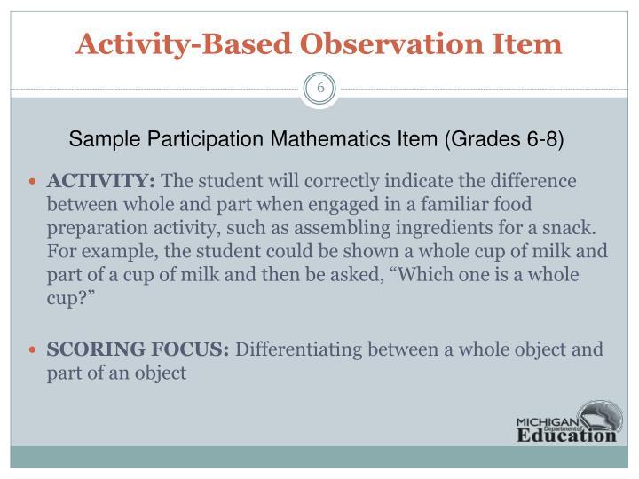 Activity-Based Observation Item