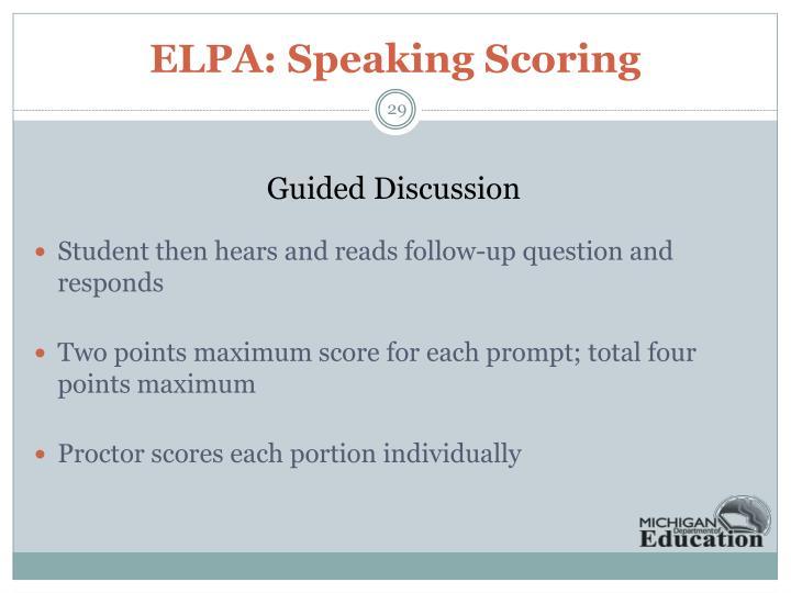 ELPA: Speaking Scoring