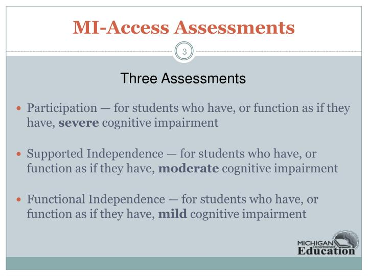 MI-Access Assessments