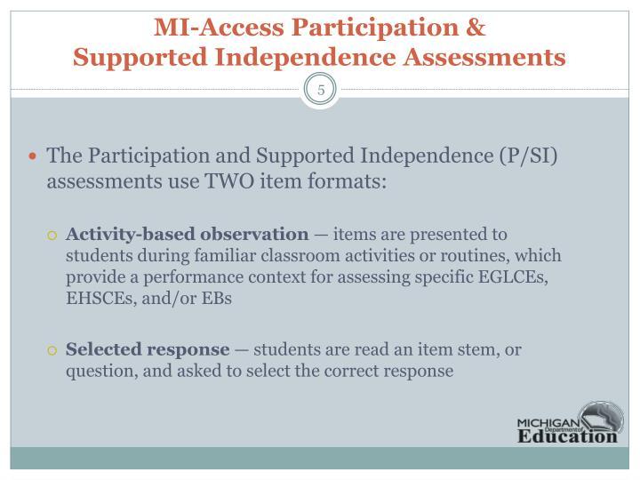 MI-Access Participation &