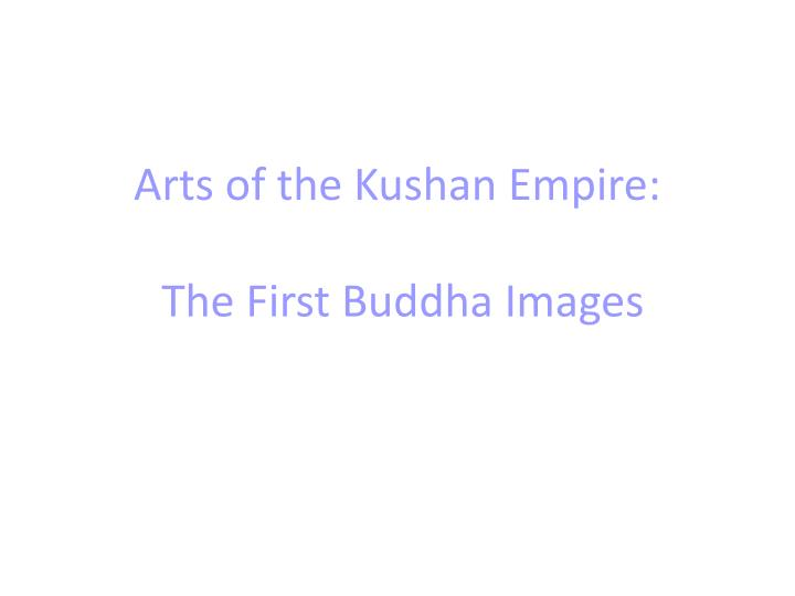 Arts of the Kushan Empire: