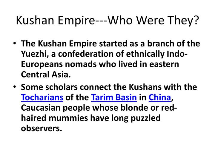 Kushan Empire---Who Were They?