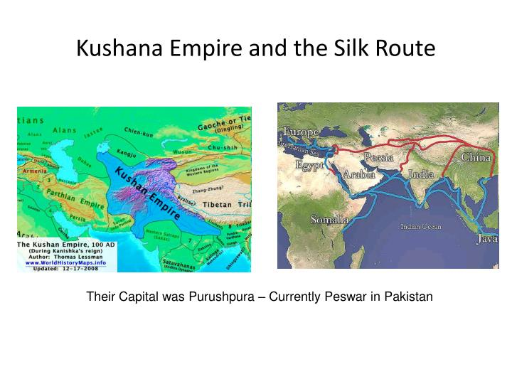 Kushana Empire and the Silk Route