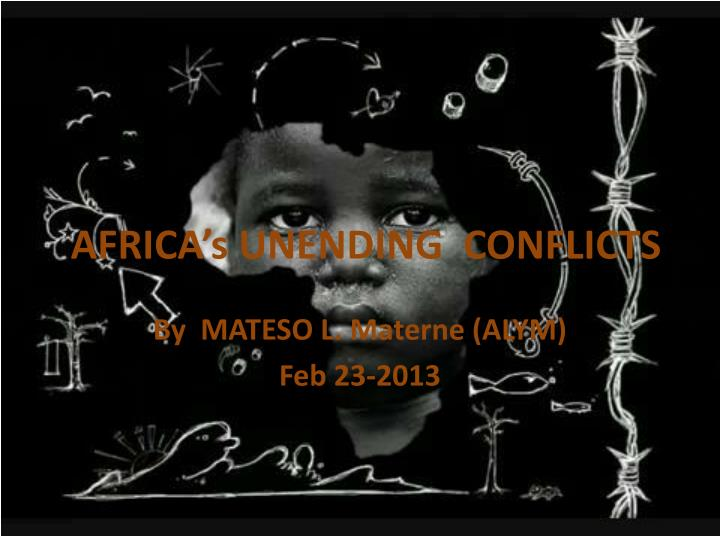 Africa s unending conflicts