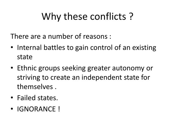 Why these conflicts ?