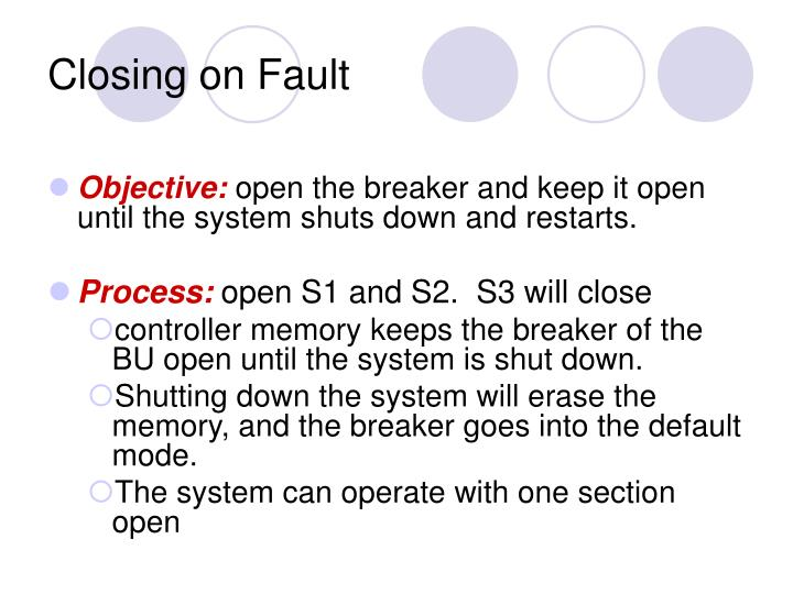 Closing on Fault