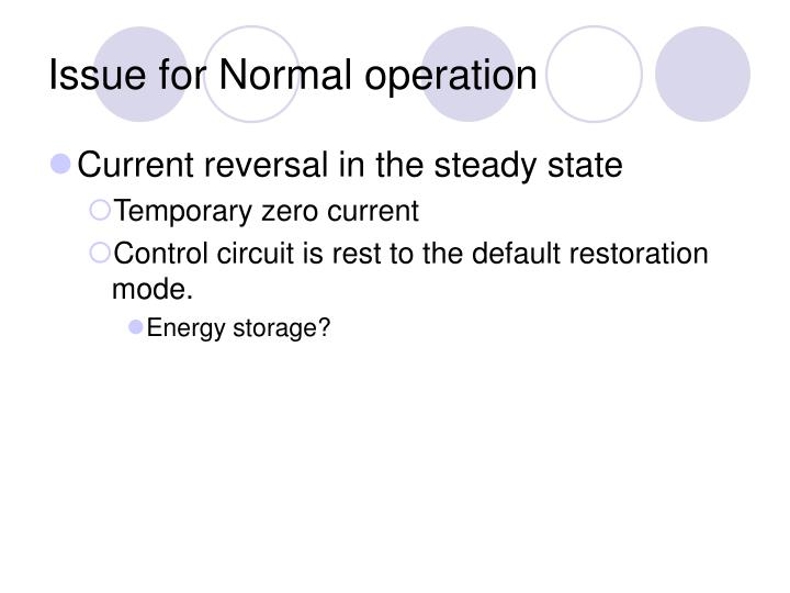 Issue for Normal operation