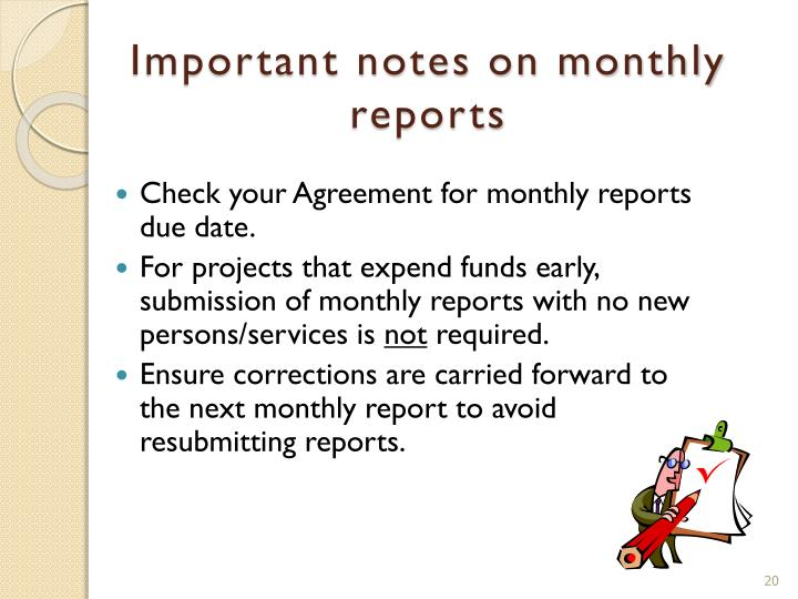 Important notes on monthly reports