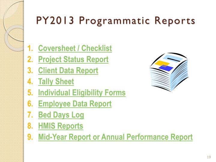 PY2013 Programmatic Reports