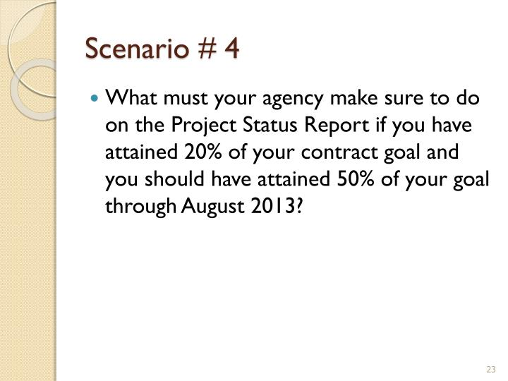 Scenario # 4