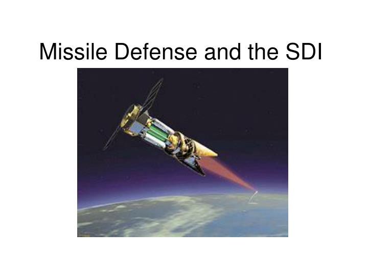 Missile Defense and the SDI