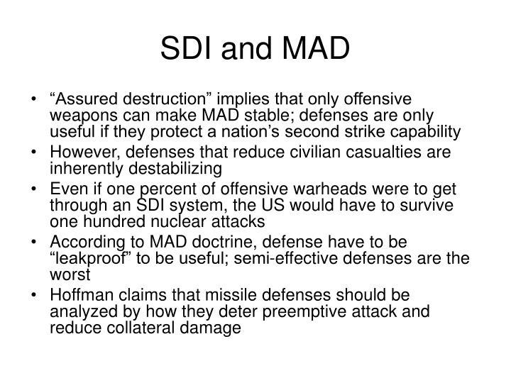 SDI and MAD