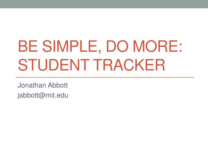 Be simple do more student tracker