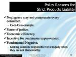 policy reasons for strict products liability