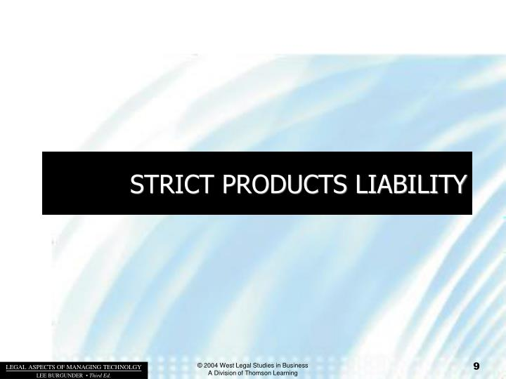 STRICT PRODUCTS LIABILITY