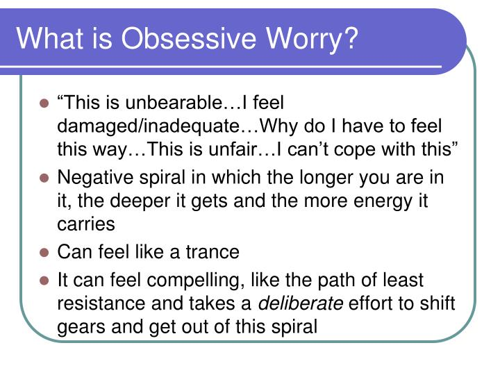 What is Obsessive Worry?
