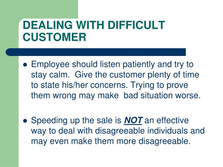 DEALING WITH DIFFICULT CUSTOMER