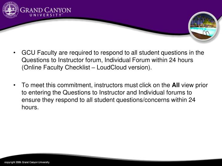 GCU Faculty are required to respond to