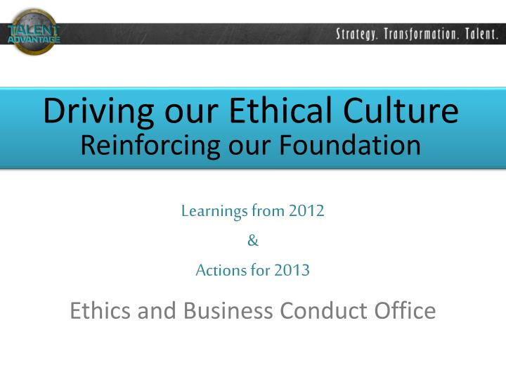 Driving our Ethical Culture
