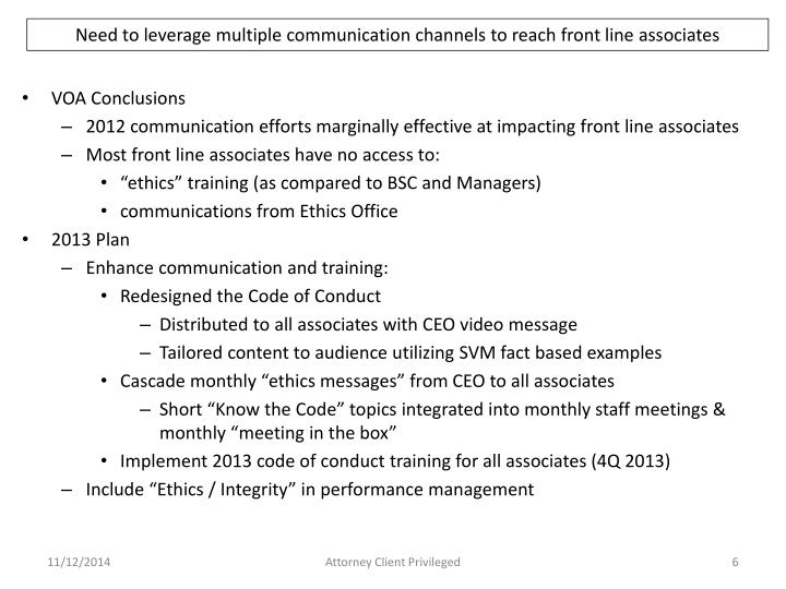 Need to leverage multiple communication channels to reach front line associates