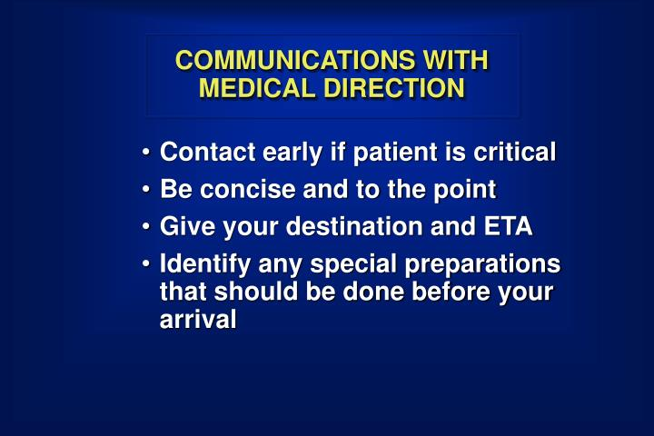 COMMUNICATIONS WITH MEDICAL DIRECTION