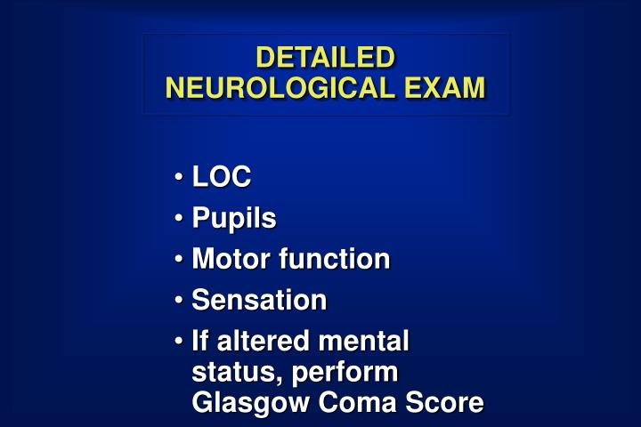 DETAILED NEUROLOGICAL EXAM