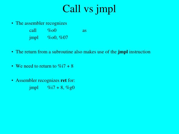 Call vs jmpl