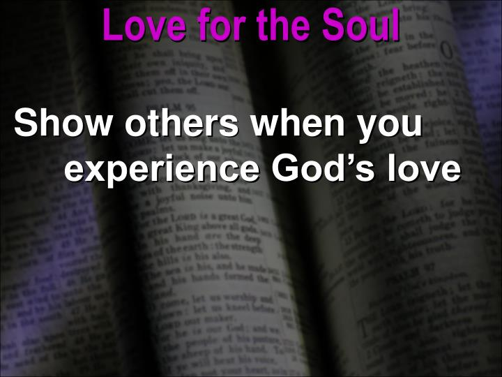 Love for the Soul