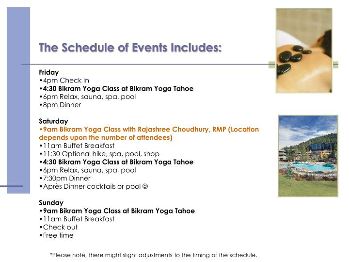 The Schedule of Events Includes:
