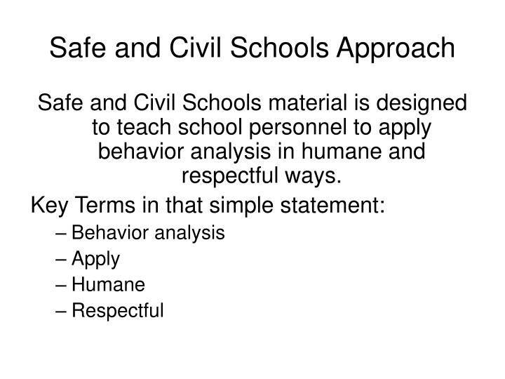Safe and civil schools approach