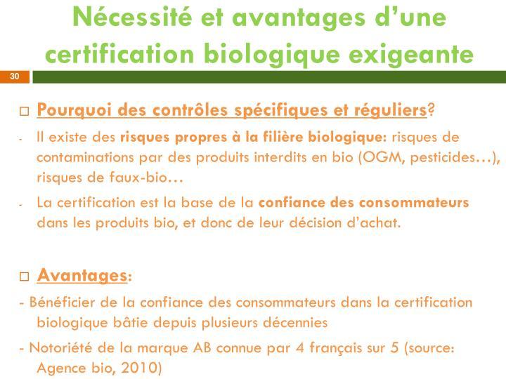 Nécessité et avantages d'une certification biologique exigeante