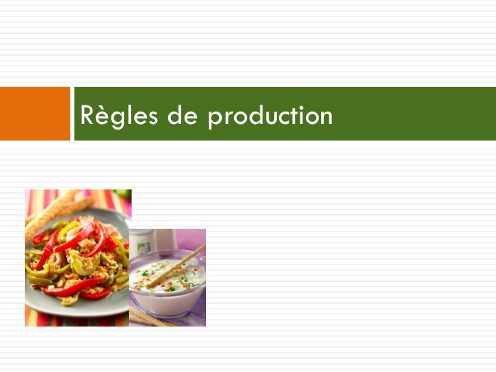 Règles de production