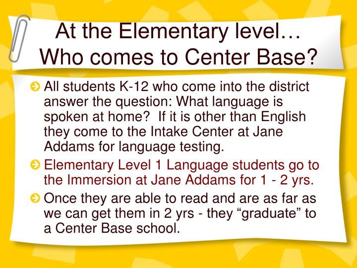 At the Elementary level…