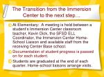 the transition from the immersion center to the next step