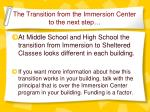 the transition from the immersion center to the next step1
