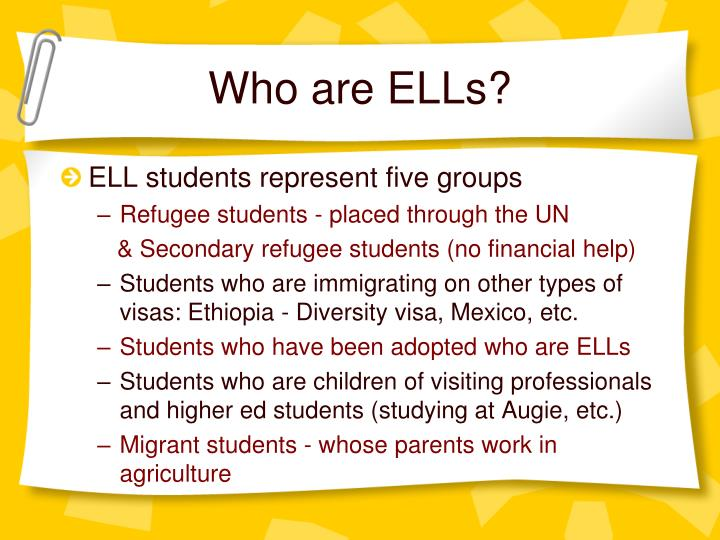 Who are ELLs?