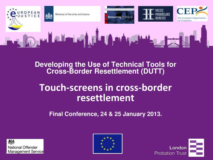 Developing the Use of Technical Tools for Cross-Border Resettlement (DUTT)