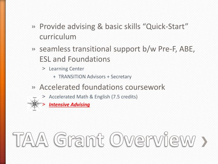 "Provide advising & basic skills ""Quick-Start"" curriculum"