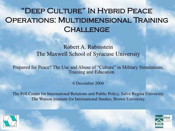 Deep culture in hybrid peace operations multidimensional training challenge