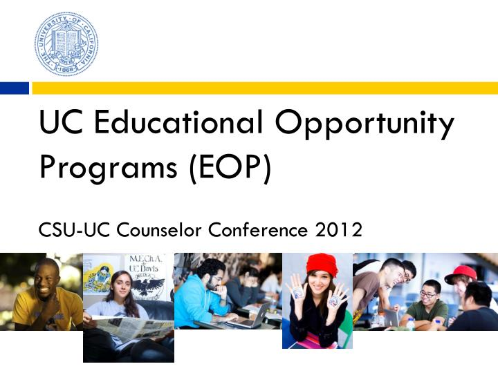 UC Educational Opportunity Programs (EOP)