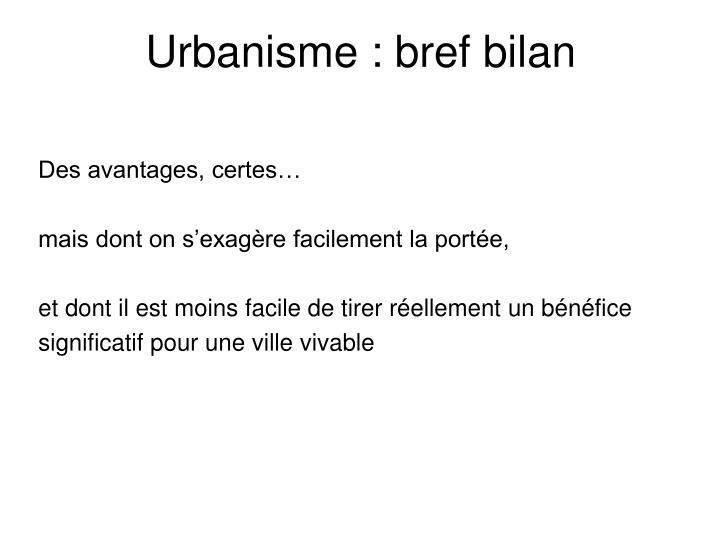 Urbanisme : bref bilan
