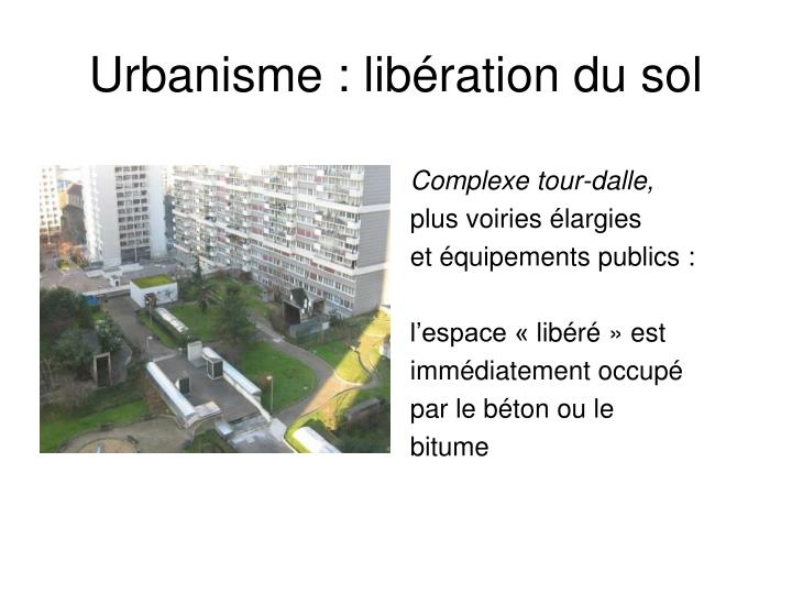 Urbanisme : libération du sol