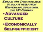 explain why china was able to isolate itself from western influence until the 19 th century
