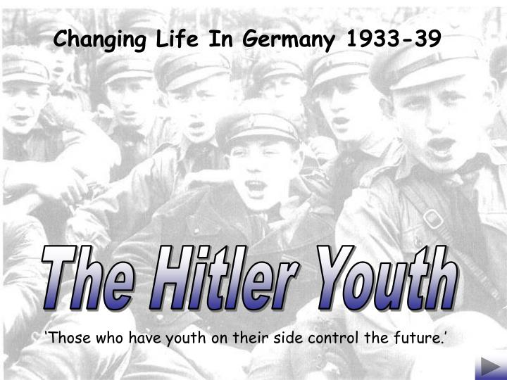 Changing Life In Germany 1933-39