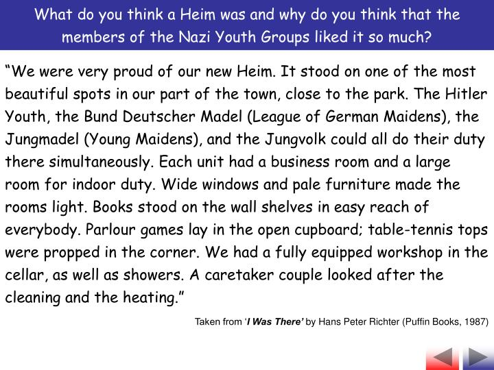 What do you think a Heim was and why do you think that the members of the Nazi Youth Groups liked it so much?