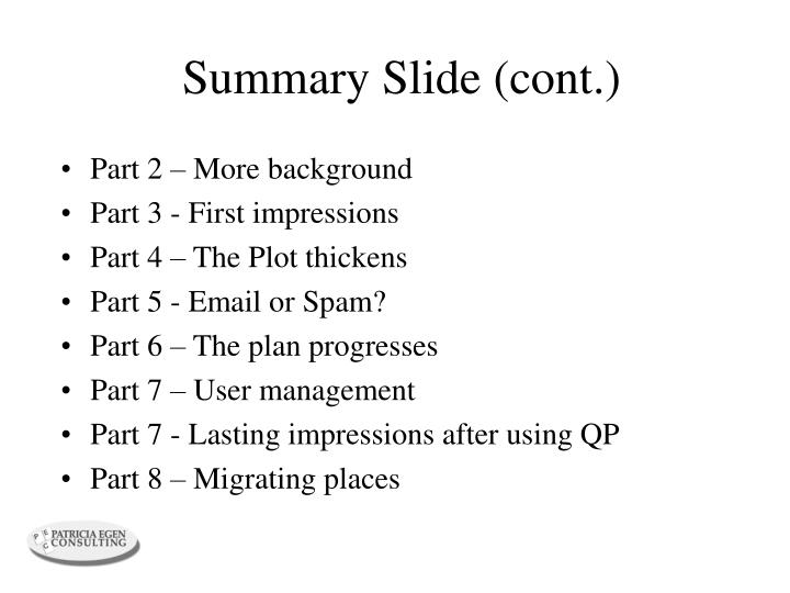 Summary slide cont